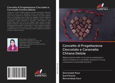Обложка Concetto di Progettazione Cioccolato e Caramello Chhana Delizie