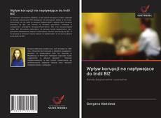 Capa do livro de Wpływ korupcji na napływające do Indii BIZ