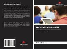 Copertina di TECHNOLOGICAL STUDENT