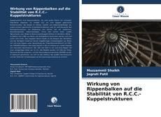 Wirkung von Rippenbalken auf die Stabilität von R.C.C.-Kuppelstrukturen kitap kapağı