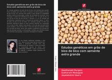 Обложка Estudos genéticos em grão de bico de bico com semente extra grande
