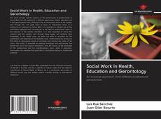 Capa do livro de Social Work in Health, Education and Gerontology