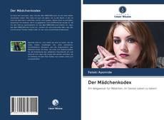 Bookcover of Der Mädchenkodex