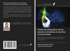 Bookcover of Potencial alelopático de las plantas aromáticas en plantas ornamentales