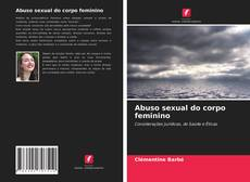 Abuso sexual do corpo feminino的封面