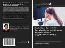 Borítókép a  Registros de Confusión y Compilación: Un estudio de las experiencias de los programadores novatos - hoz