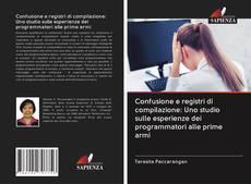 Buchcover von Confusione e registri di compilazione: Uno studio sulle esperienze dei programmatori alle prime armi