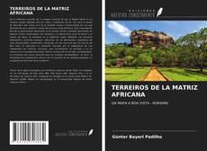 Borítókép a  TERREIROS DE LA MATRIZ AFRICANA - hoz