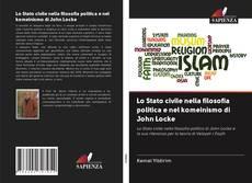 Borítókép a  Lo Stato civile nella filosofia politica e nel komeinismo di John Locke - hoz