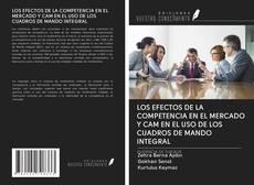 Portada del libro de LOS EFECTOS DE LA COMPETENCIA EN EL MERCADO Y CAM EN EL USO DE LOS CUADROS DE MANDO INTEGRAL