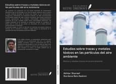 Portada del libro de Estudios sobre trazas y metales tóxicos en las partículas del aire ambiente