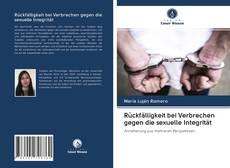 Bookcover of Rückfälligkeit bei Verbrechen gegen die sexuelle Integrität