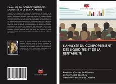 Capa do livro de L'ANALYSE DU COMPORTEMENT DES LIQUIDITÉS ET DE LA RENTABILITÉ
