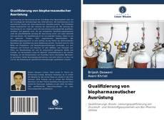 Copertina di Qualifizierung von biopharmazeutischer Ausrüstung