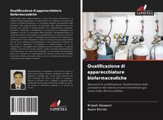 Copertina di Qualificazione di apparecchiature biofarmaceutiche