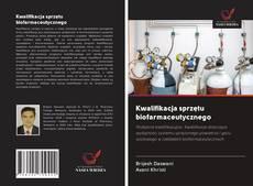 Copertina di Kwalifikacja sprzętu biofarmaceutycznego