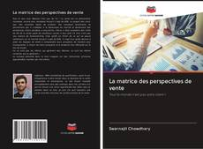 La matrice des perspectives de vente kitap kapağı