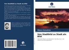 Bookcover of Von Stadtbild zu Stadt als Bild
