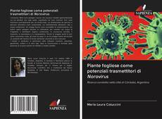 Обложка Piante fogliose come potenziali trasmettitori di Norovirus