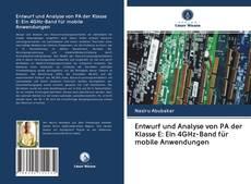 Copertina di Entwurf und Analyse von PA der Klasse E: Ein 4GHz-Band für mobile Anwendungen