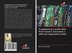 Обложка Progettazione e analisi della PA di Classe E: Una banda a 4GHz per applicazioni mobili