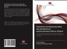 Capa do livro de Intentions entrepreneuriales des étudiants en environnement bâti au Ghana