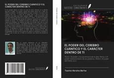 EL PODER DEL CEREBRO CUÁNTICO Y EL CARÁCTER DENTRO DE TI kitap kapağı