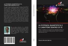 Обложка LA POTENZA QUANTISTICA E IL CARATTERE DENTRO DI TE