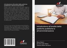 Copertina di Introduzione all'analisi delle politiche pubbliche e all'amministrazione