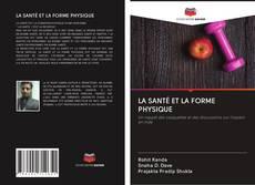 LA SANTÉ ET LA FORME PHYSIQUE的封面