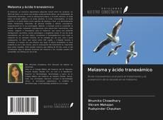 Capa do livro de Melasma y ácido tranexámico