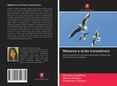 Bookcover of Melasma e ácido tranexâmico
