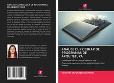 Capa do livro de ANÁLISE CURRICULAR DE PROGRAMAS DE ARQUITETURA