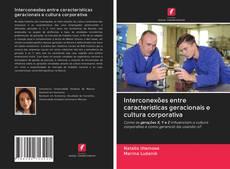Capa do livro de Interconexões entre características geracionais e cultura corporativa