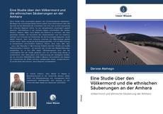 Обложка Eine Studie über den Völkermord und die ethnischen Säuberungen an der Amhara
