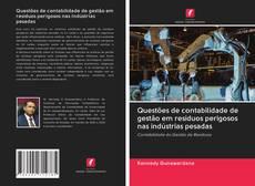 Copertina di Questões de contabilidade de gestão em resíduos perigosos nas indústrias pesadas