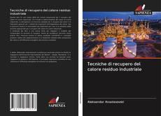 Capa do livro de Tecniche di recupero del calore residuo industriale