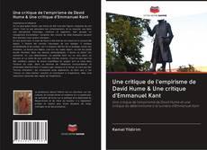 Portada del libro de Une critique de l'empirisme de David Hume & Une critique d'Emmanuel Kant