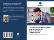 Bookcover of Grundlagen der Kriminologie und Verbrechen in zeitgenössischen Gesellschaften