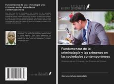 Portada del libro de Fundamentos de la criminología y los crímenes en las sociedades contemporáneas
