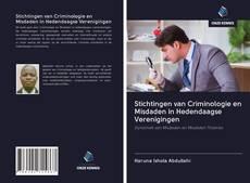 Bookcover of Stichtingen van Criminologie en Misdaden in Hedendaagse Verenigingen