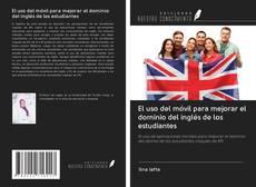 Capa do livro de El uso del móvil para mejorar el dominio del inglés de los estudiantes