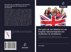 Bookcover of Het gebruik van Mobile om de Engelse taalvaardigheid van studenten te verbeteren