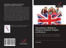 Capa do livro de Korzystanie z Mobile to Enhance Students' English proficiency