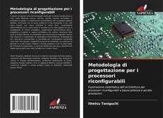 Обложка Metodologia di progettazione per i processori riconfigurabili