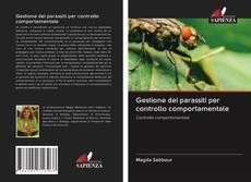 Copertina di Gestione dei parassiti per controllo comportamentale
