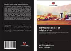 Plantes médicinales et médicaments kitap kapağı
