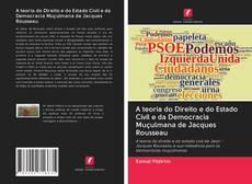 Bookcover of A teoria do Direito e do Estado Civil e da Democracia Muçulmana de Jacques Rousseau