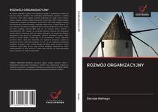 Bookcover of ROZWÓJ ORGANIZACYJNY