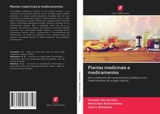 Portada del libro de Plantas medicinais e medicamentos
